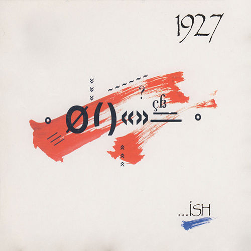 …Ish by 1927