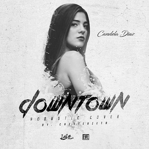 Downtown (By Chesterzeta) de Candela Diaz