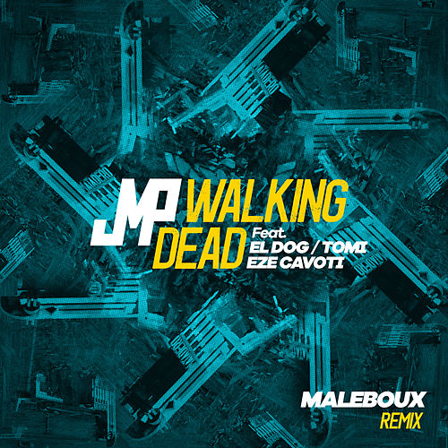 Walking Dead (Maleboux Remix) de DJ Jmp