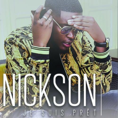 Je suis prêt de Nickson