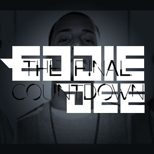 The Final Countdown by Eddie Dee