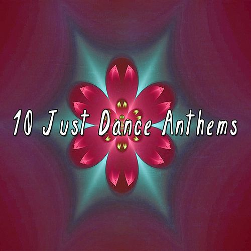 10 Just Dance Anthems by CDM Project