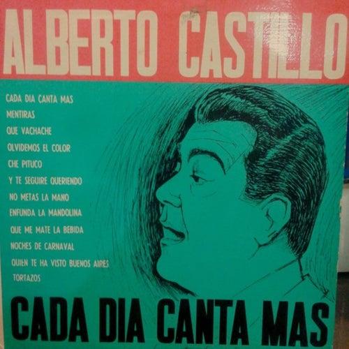 Cada Día Canta Más von Alberto Castillo