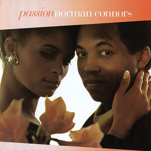 Passion de Norman Connors
