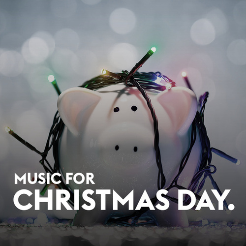 Music for Christmas Day by Various Artists