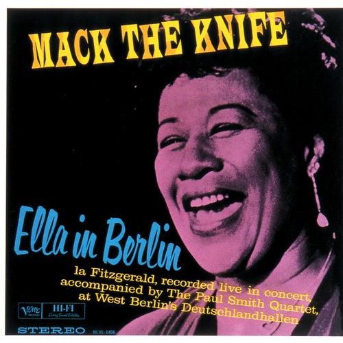 Mack The Knife: Ella In Berlin by Ella Fitzgerald