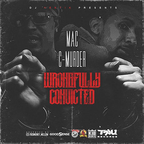 Wrongfully Convicted von Mac