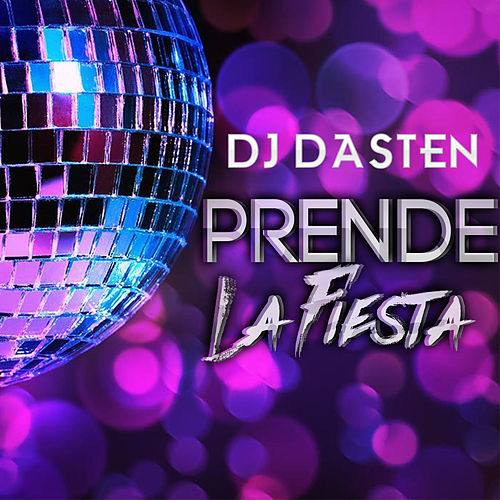 Prende La Fiesta (SET) (Aleteo, Guaracha, Zapateo) de Dj Dasten