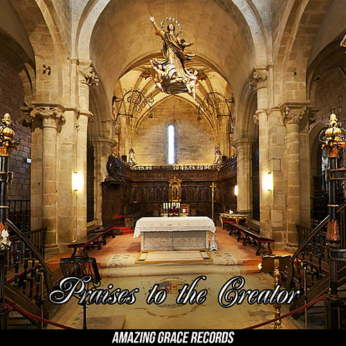 Praises To The Creator by Instrumental Christian Songs