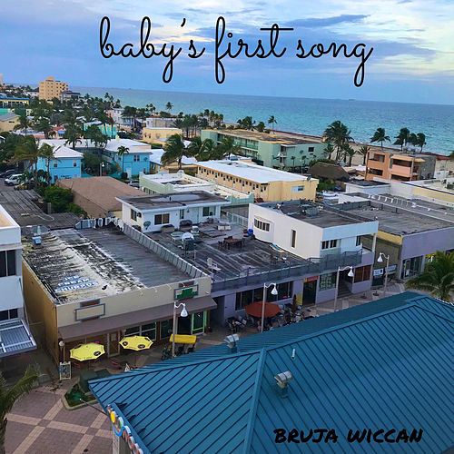 Babys First Song de Bruja Wiccan