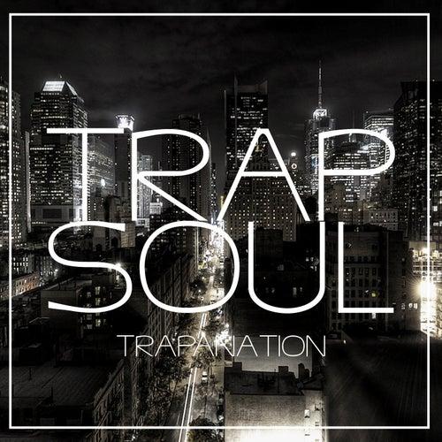 Trap Soul von TrapaNation