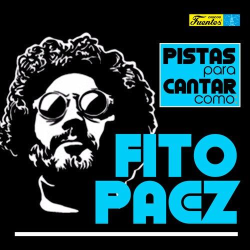 Pistas Para Cantar Como Fito Páez de Californian Group