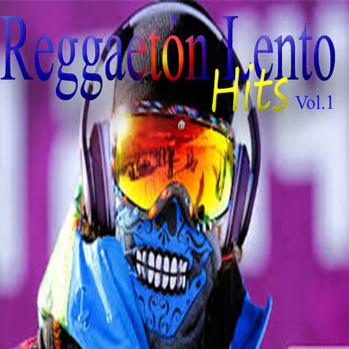 Reguetón Lento Hits (Vol.1) von Reggaeton Bachata Hit