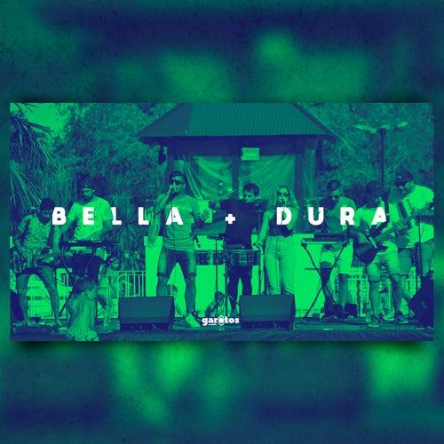Bella (Wolfine) + Dura (Daddy Yankee) by Garotos Cumbia