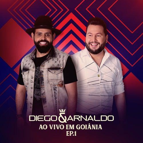 Ao Vivo em Goiânia (EP 1) de Diego & Arnaldo