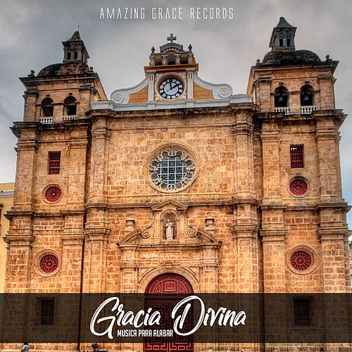 Gracia Divina (Musica Para Alabar) de Musica Cristiana