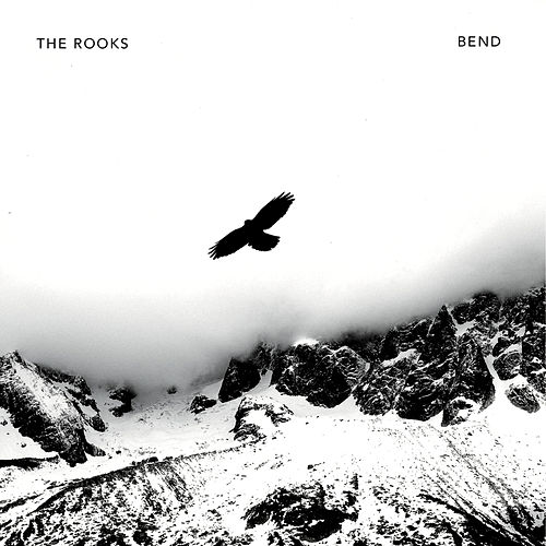 Bend by The Rooks