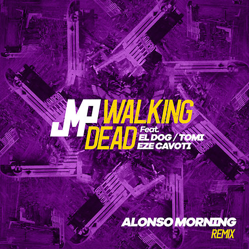 Walking Dead (Alonso Morning Remix) de DJ Jmp