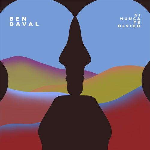 Si Nunca Te Olvido de Ben Daval