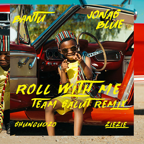 Roll With Me (Team Salut Remix) de Bantu