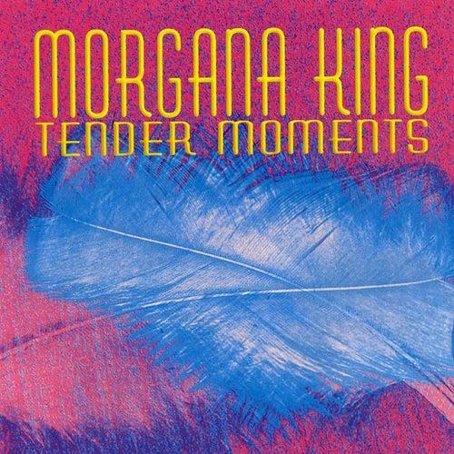 Tender Moments von Morgana King