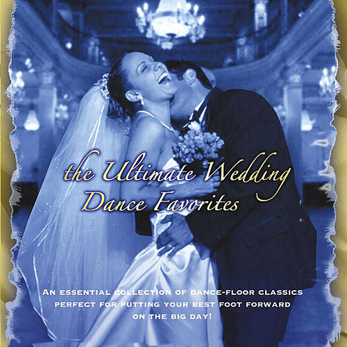 The Ultimate Wedding Dance Favorites by Columbia Ballroom Orchestra