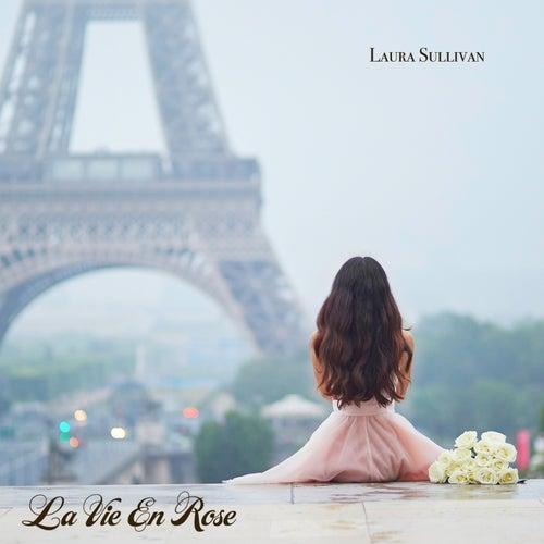 La vie en rose (Solo Piano) by Laura Sullivan