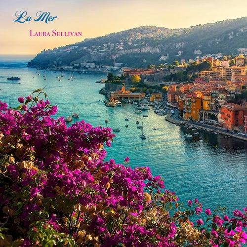 La mer / Beyond the Sea (Instrumental) by Laura Sullivan
