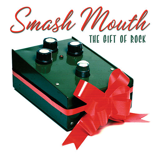 The Gift Of Rock de Smash Mouth
