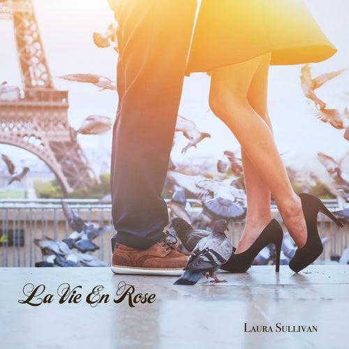 La vie en rose (Instrumental) by Laura Sullivan
