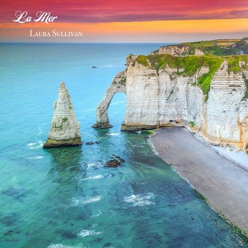 La mer / Beyond the Sea (Solo Piano) by Laura Sullivan