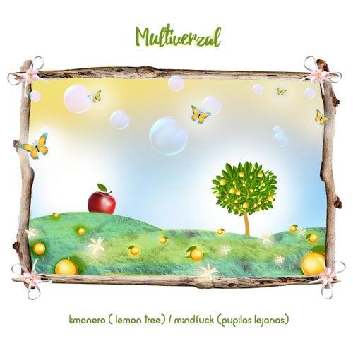Limonero (Lemon Tree)  + Mindfuck (Pupilas Lejanas) de Multiverzal