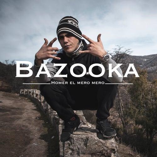 Bazooka (Single) de Homer el Mero Mero