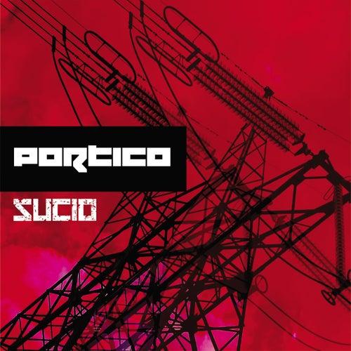 Sucio by Portico