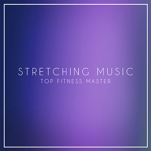 Stretching Music de Top Fitness Masters
