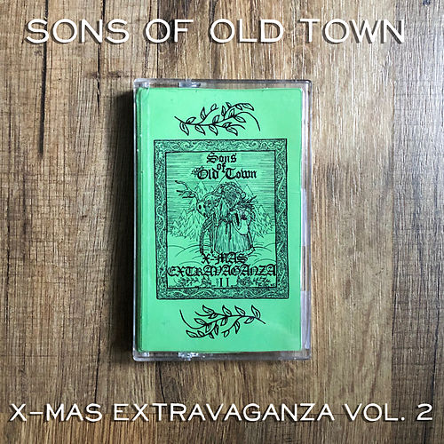 Sons of Old Town Xmas Extravaganza, Vol. 2 de Various Artists