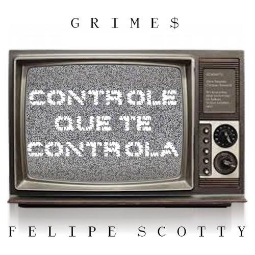Controle Que Te Controla de Felipe Scotty