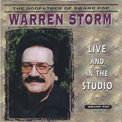 Live and in the Studio de Warren Storm