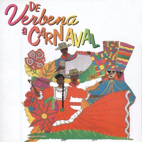 De Verbena a Carnaval (Vol. 1) de Various Artists