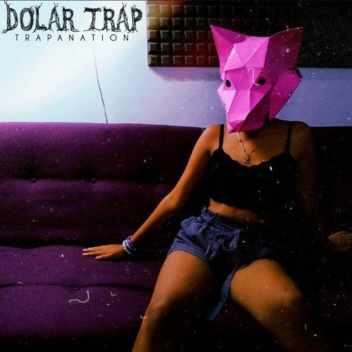 Dolar Trap von TrapaNation