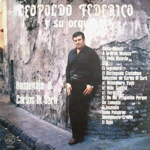 Homenaje a Carlos di Sarli by Leopoldo Federico