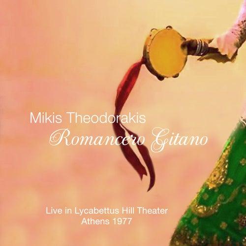 Romancero Gitano: Live in Lycabettus Hill Theater, Athens 1977 (Rare Recording) by Mikis Theodorakis (Μίκης Θεοδωράκης)