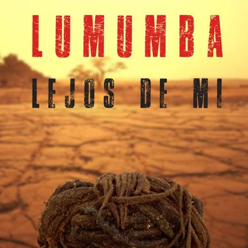 Lejos de Mi de Lumumba Oficial