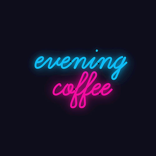 Evening Coffee by Joe Hertler