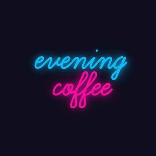 Evening Coffee by Joe Hertler