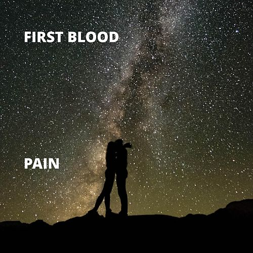 Pain di First Blood