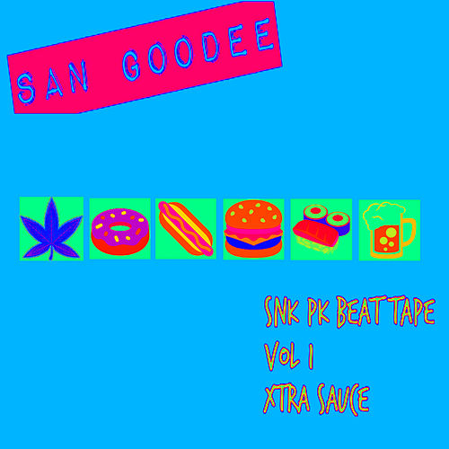 Snk Pk Beat Tape, Vol. 1 Xtra Sauce by San Goodee