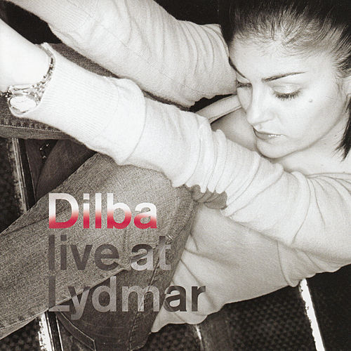 Live At Lydmar, Stockholm by Dilba