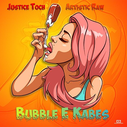 Bubble E Kabes by Artistic Raw X Justice Toch