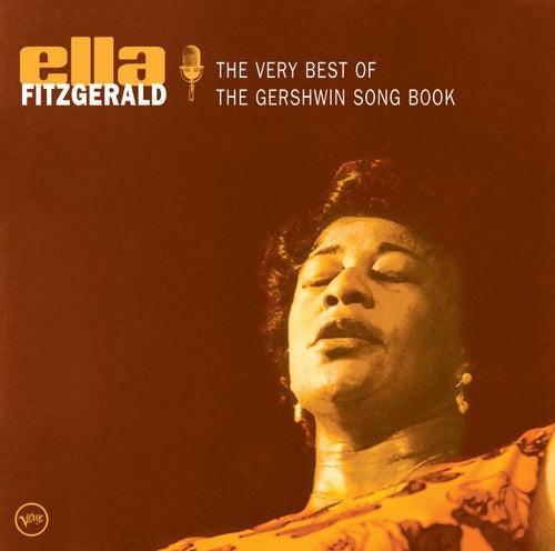 The Very Best Of The Gershwin Songbook von Ella Fitzgerald